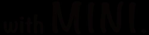 withMINI−MINIの記録とMINIについてあれこれ